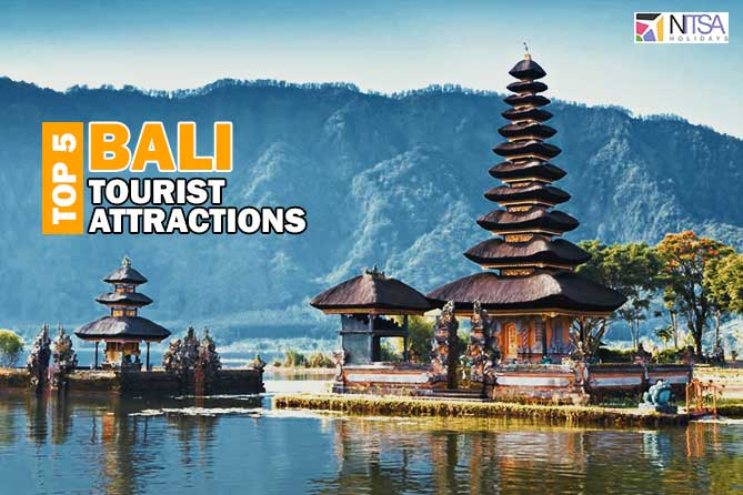 Top 5 Famous Tourist Attractions in Bali - Nitsa Holidays