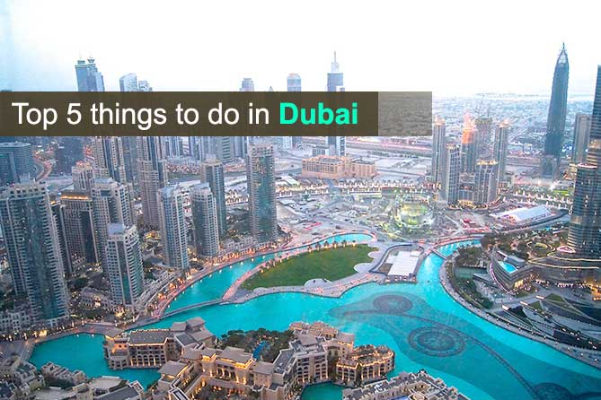 Top 5 Things to do in Dubai - Nitsa Holidays